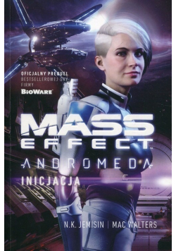 Mass Effect Anromeda Inicjacja