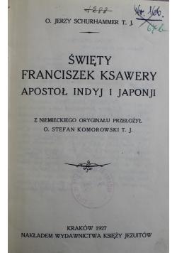 Święty Franciszek Ksawery Apostoł Indyj i Japonji 1927 r.