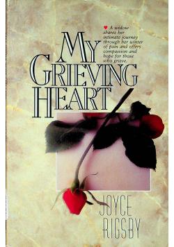 My Grieving heart