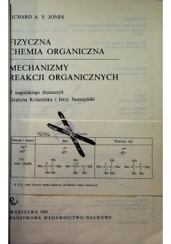 Fizyczna chemia organiczna Mechanizmy reakcji organicznych