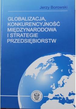 Globalizacja konkurencyjność międzynarodowa i strategie przedsiębiorstw
