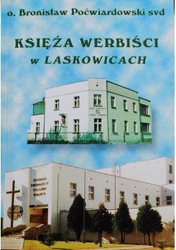 Księża Werbiści w Laskowicach