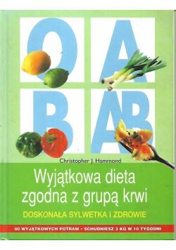 Wyjątkowa dieta zgodna z grupą krwi Doskonała sylwetka i zdrowie