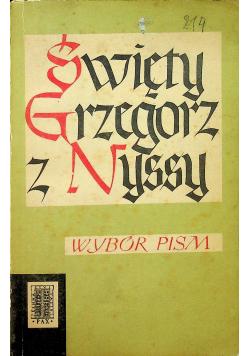 Święty Grzegorz z Nyssy  Wybór pism