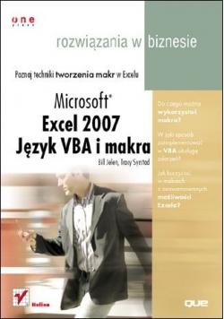 Rozwiązania w biznesie Microsoft Excel 2007 Język VBA i makra