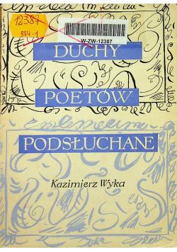 Duchy Poetów podsłuchane