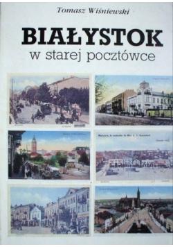 Białystok w starej pocztówce