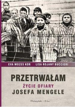 Przetrwałam Życie ofiary Josefa Mengele