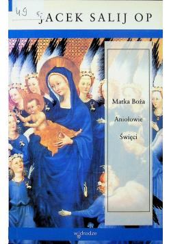 Matka Boża Aniołowie Święci