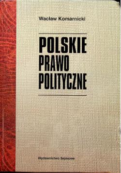 Polskie prawo polityczne Reprint 1922 r