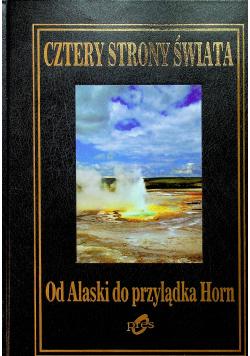 Cztery strony świata od Alaski do przylądka Horn