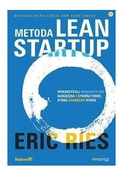 Metoda Lean Startup  Wykorzystaj innowacyjne...