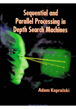 Sequential and parallel procesing in depth search machines