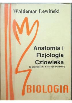 Anatomia i Fizjologia człowieka z elementami fizjologii zwierząt