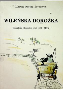 Wileńska dorożka reportaże literackie z lat 1960 do 1995