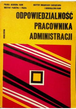 Odpowiedzialność pracownika administracji