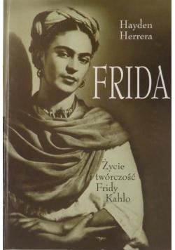 Frida Życie i twórczość Fridy Kahlo
