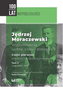 Jędrzej Moraczewski Wspomnienia Ludzie, czasy i zdarzenia