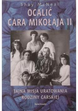 Ocalić cara Mikołaja II