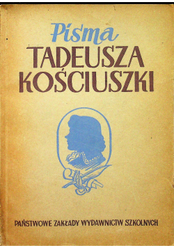 Pisma Tadeusza Kościuszki 1947 r.