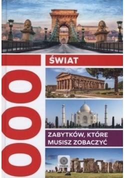 Świat 1000 zabytków które musisz zobaczyć