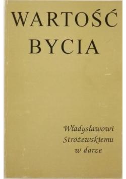 Wartość bycia Władysławowi Stróżewskiemu w darze