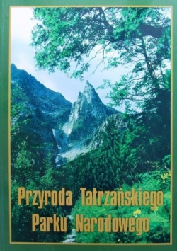 Przyroda Tatrzańskiego Parku Narodowego