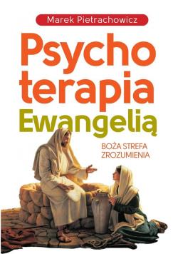 Psychoterapia Ewangelią