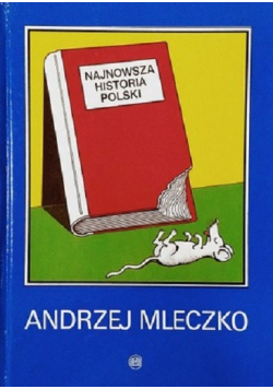 Najnowsza Historia Polski plus autograf Mleczko