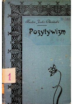 Pozytywizm w nauce i literaturze 1908 r.