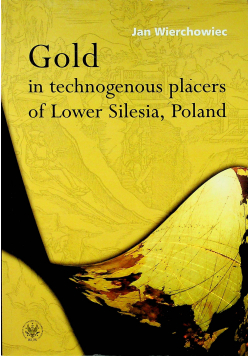 Gold in technogenous placers of Lower Silesia