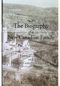 The Bibliography of a New Canadian Family volume 3