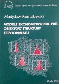 Modele ekonometryczne PKB obiektów struktury terytorialnej
