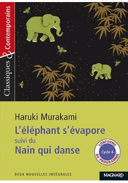 L'elephant s'evapore suivi du Nain qui danse