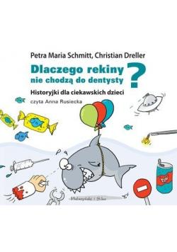 Dlaczego rekiny nie chodzą do dentysty