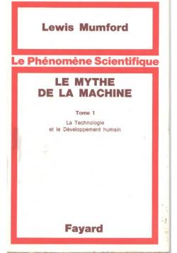 Le Mythe de la machine tome 1
