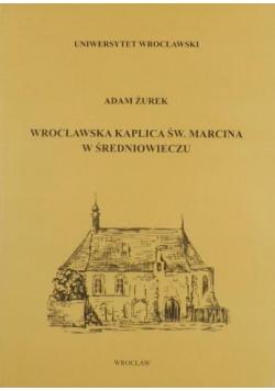 Wrocławska kaplica św Marcina w Średniowieczu