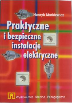 Praktyczne i bezpieczne instalacje elektryczne