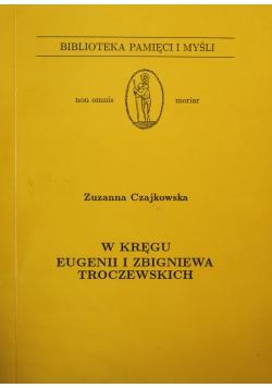 W kręgu Eugenii i Zbigniewa Troczewskich