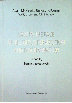 Law in th face of religious persecution and discrimination
