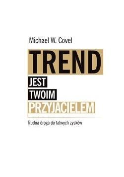Trend jest twoim przyjacielem