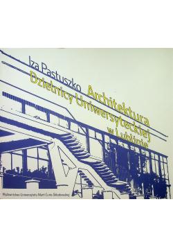 Architektura Dzielnicy Uniwersyteckiej w Lublinie