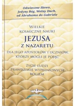 Wielkie kosmiczne nauki Jezusa z Nazaretu w.2