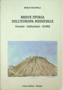 Breve storia dell Europa medievale uomini istituzioni civilta