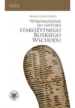 Wprowadzenie do historii starożytnego Bliskiego W.