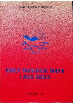 Biskup Franciszek Hodur i jego dzieło