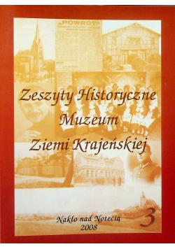 Zeszyty historyczne Muzeum ziemi krajeńskiej 3