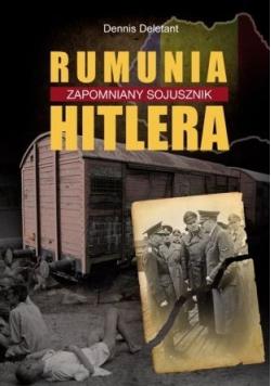 Rumunia Zapomniany Sojusznik Hitlera