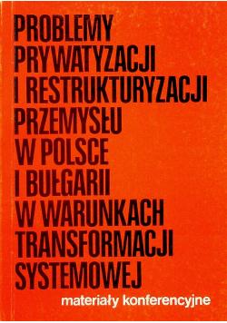 Problemy prywatyzacji i restrukturyzacji przemysłu w Polsce i Bułgarii w warunkach transformacji systemowej plus autograf Glinkowskiego