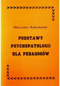 Podstawy psychopatologii dla pedagogów